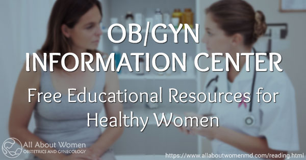 ob gyn patient information center all about women